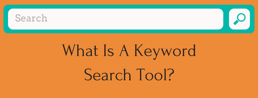 What Is A Keyword Search Tool?