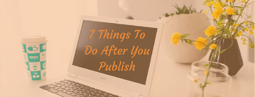 What to do after you publish a post