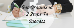 ABloggers Guide To Getting Organized