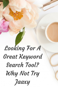 Looking For A Great Keyword Search Tool? Try Jaxxy and Get Your Posts Ranked In Google