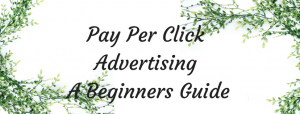 A Beginners Guide To PPC
