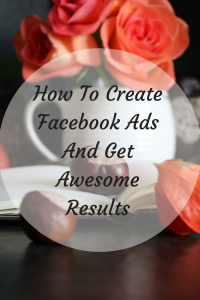 Get Awesome Results With Facebook Ads