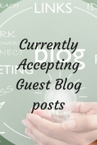 I am Currently Accepting Guest Blog Posts