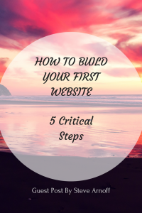 5 Critical Seps YouNeed To Know When Building Your First Website