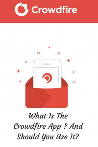 What Is The Crowdfire App - And Should You Use It ?