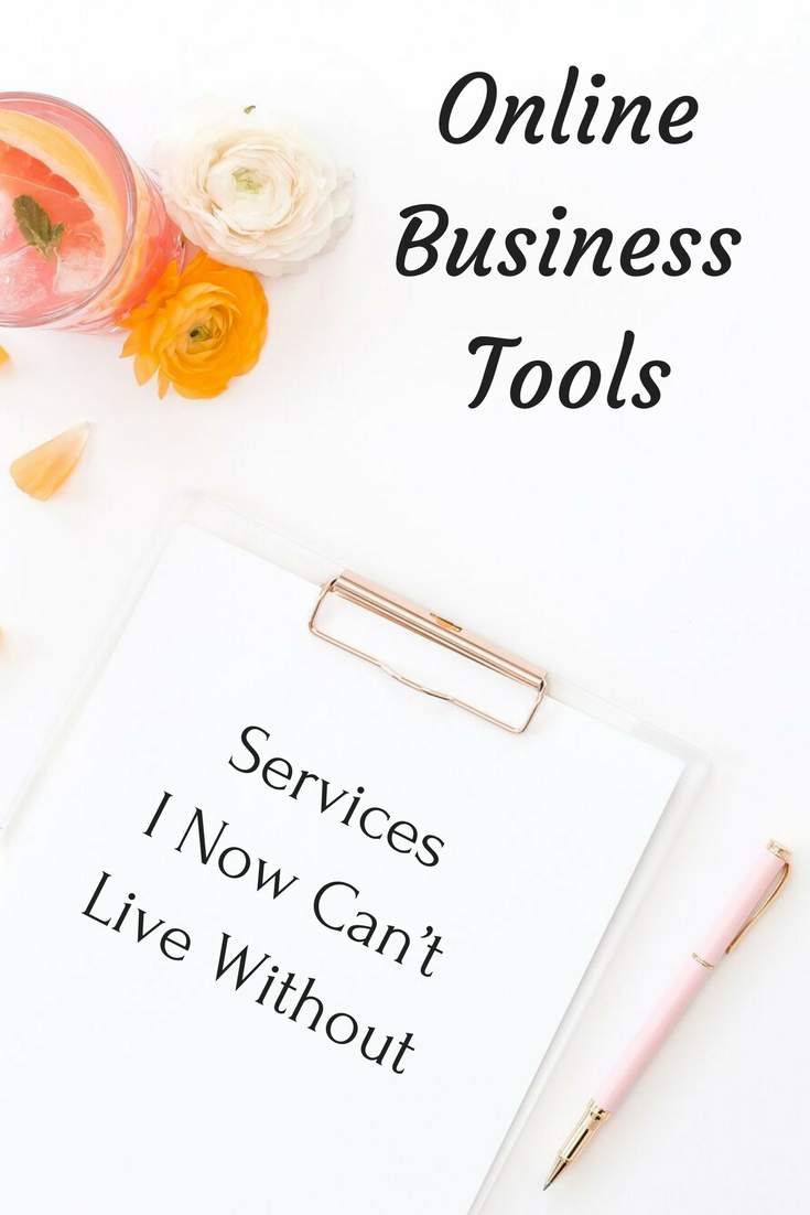 Online Business Tools -Services I Can't Live Without