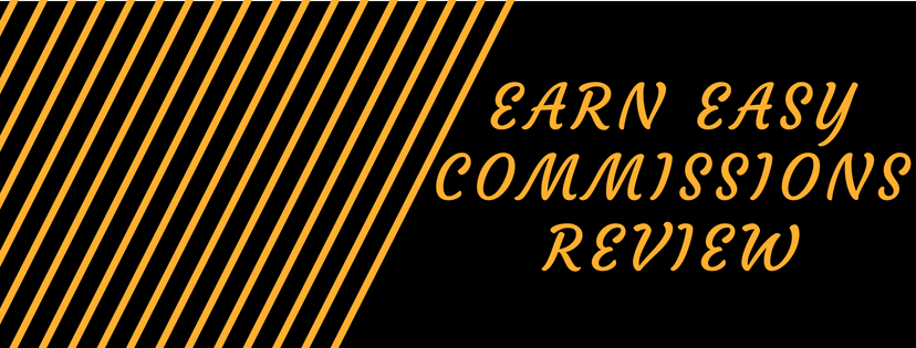 What Is Earn Easy Commissions About? - Read On