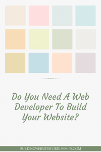 Do I Need A Web Developer To Build My Website?