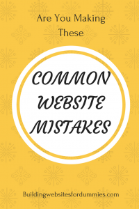 Common Website Mistakes - That Could Be Killing Your Business
