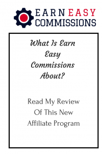 What Is Earn Easy Commissions About - Read On