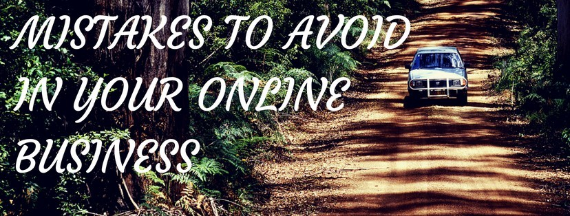 Mistakes To Avoid When You Start An Online Business