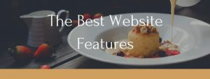 The Best Website Features - Dress Up Your Website Now