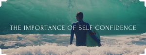 The Importance of Self Confidence In Business