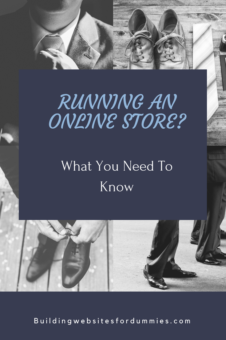Running An Online Store - What You Need To Know