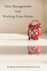 Time Management And Working At Home