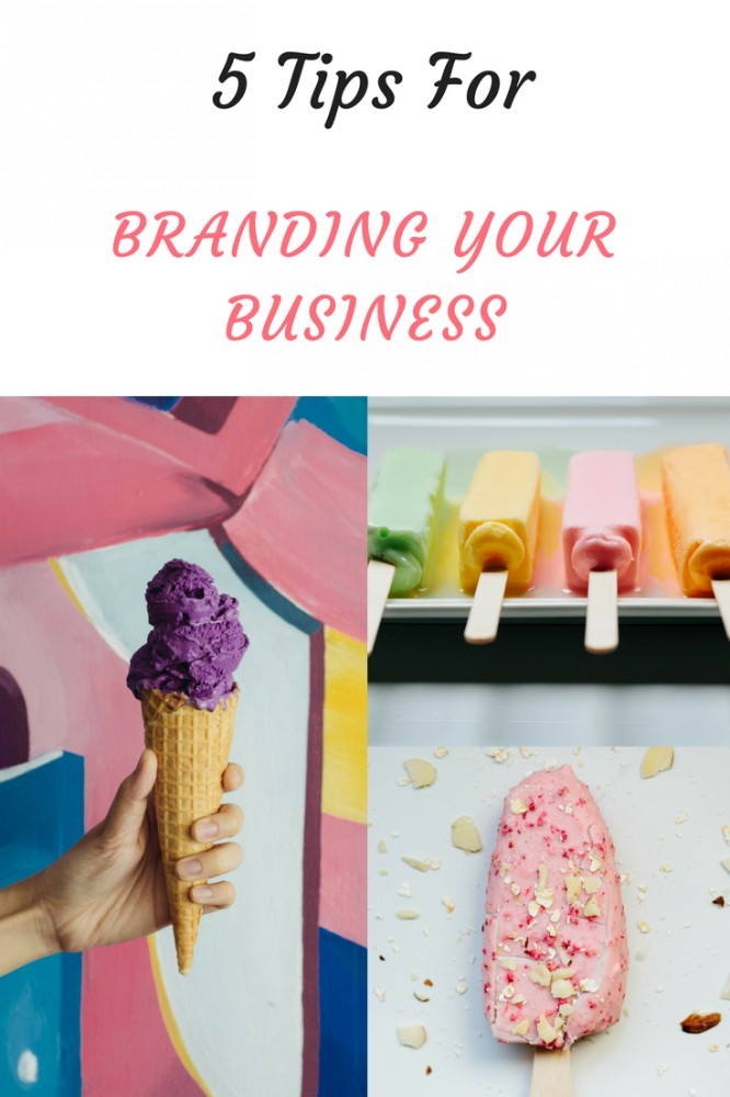 Branding Your Business,Tips To Make You Stand Out From The Crowd