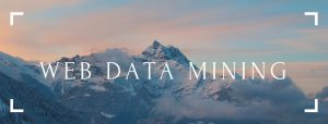 Web Data Mining - What You Need To Know