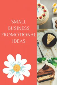 Small Business Promotional Ideas - Get Yourself Out There