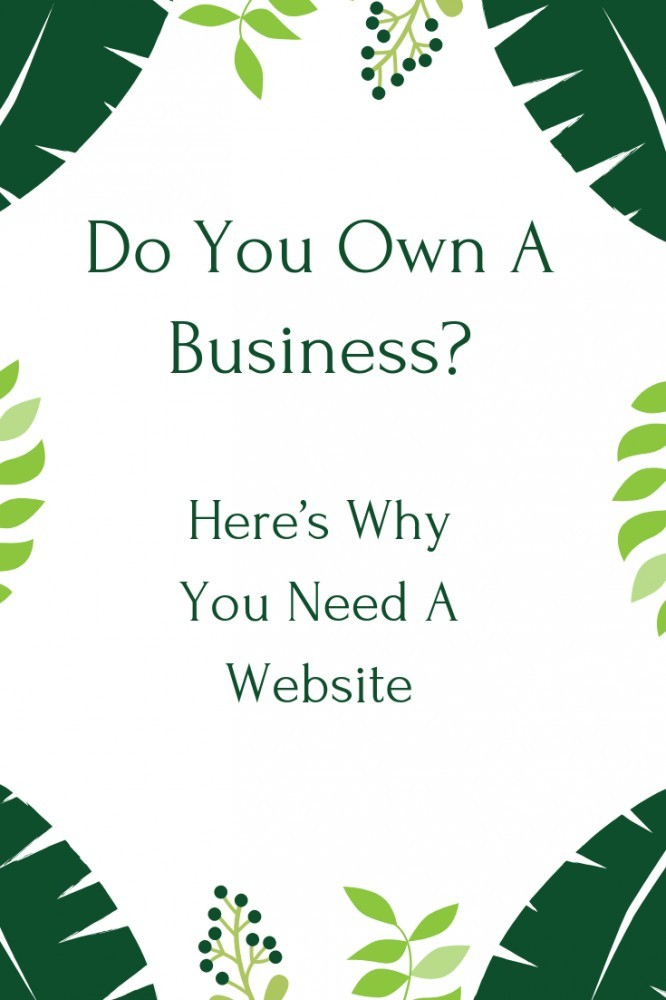 Why Is A Website Important For A Business?