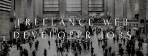 Freelance Web Developer Jobs To Make You Extra Money