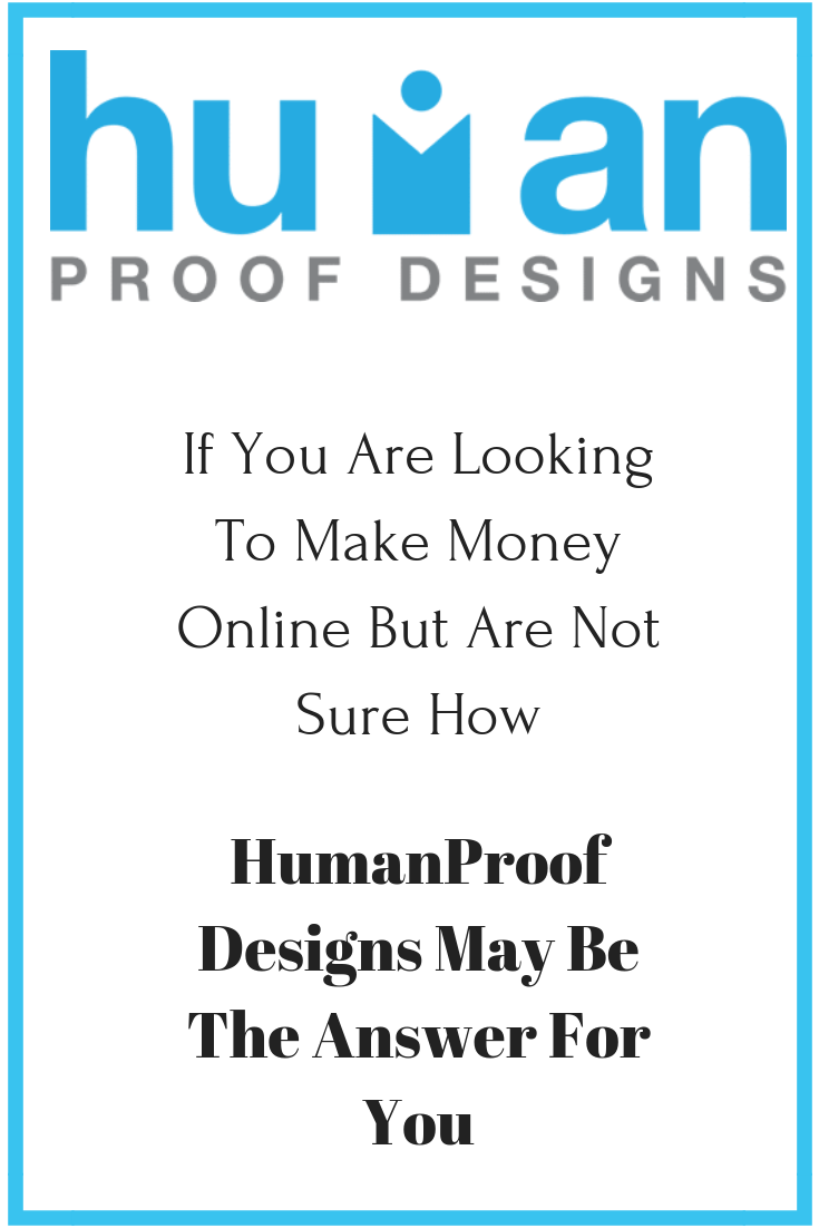 Human Proof Designs - Is This A Good Option For You?
