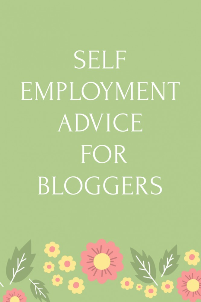 Self Employment Advice For Bloggers