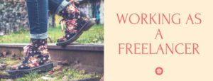 Working As A Freelancer - Tips For Your Success