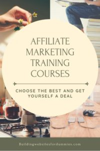 Affiliate Marketing Training Courses - Choose The Best And Get A Deal