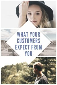 3 Things Customers Expect From Your Online Business