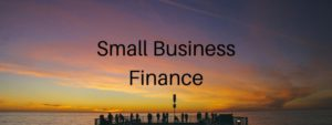 Small Business Finance - First Steps