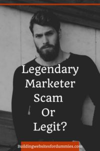 Legendary Marketer - Scam or Legit?