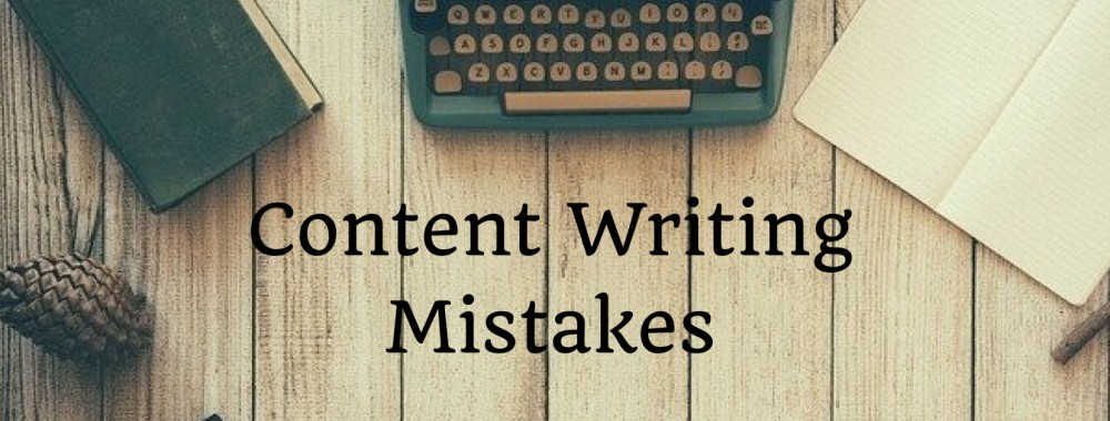 Content Writing Mistakes You Need To Stop Right Now