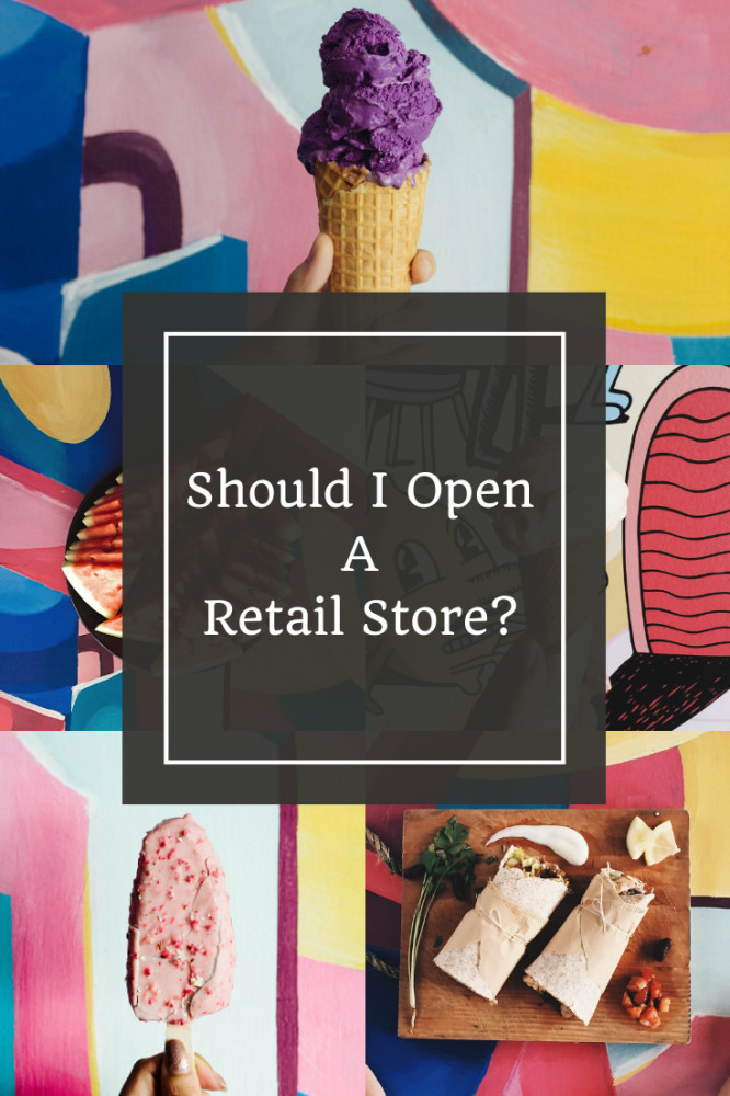 Should I Turn My Online Business Into a Retail Store?