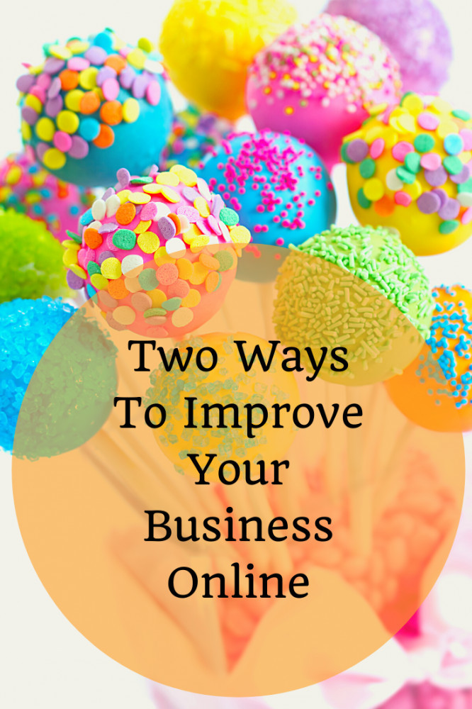 Two Ways To Improve Your Business Online