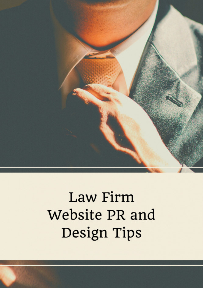 Law Firm Website PR and Design Tips